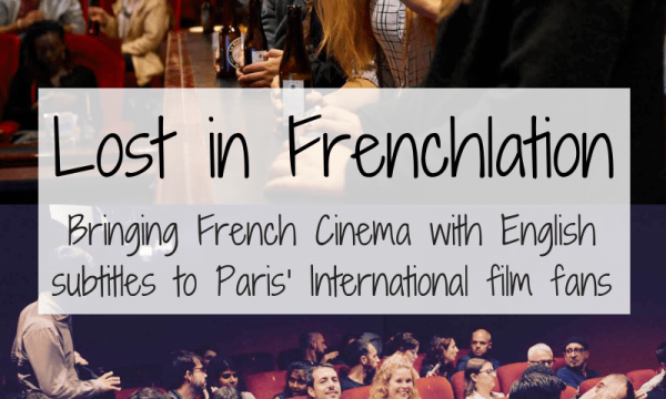 Lost-in-Frenchlation-Bringing-French-Cinema-to-Paris-International-Community