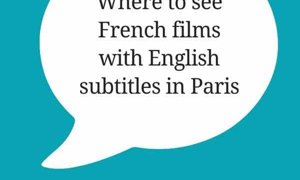 Where-to-see-French-films-with-English-subtitles-in-Paris-Pinterest